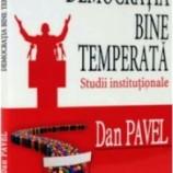 Recenzie: Democratia bine temperata – Dan Pavel